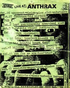 The Anthrax - Norwalk, CT. 1990